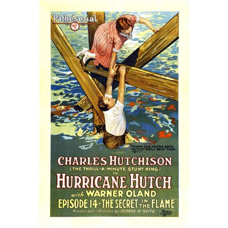 Hutchinson Top - Hurricane Hutch From Top Lucy Fox Charles Hutchinson In Episode 14 The Secret In The Flame 1921 Movie Poster Masterprint