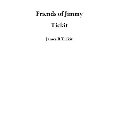Friends of Jimmy Tickit - eBook (Jimmy Page And Friends)
