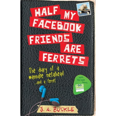 Half My Facebook Friends Are Ferrets  Paperback