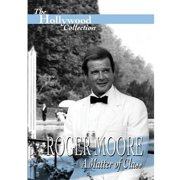 Roger Moore: A Matter Of Class by