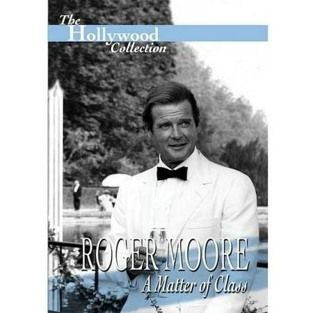 Roger Moore  A Matter Of Class