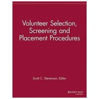 Volunteer Selection, Screening and Placement Procedures