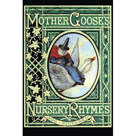 Mother Gooses Nursery Rhymes  A Collection Of Alphabets  Rhymes  Tales  And Jingles
