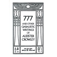 777 & Other Qabalistic Writings of Aleister Crowley (Paperback)
