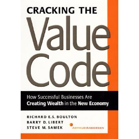Cracking the Value Code : How Successful Businesses Are Creating Wealth in the New Economy - Arc Promo Code