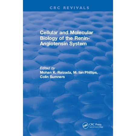 Cellular and Molecular Biology of the Renin-Angiotensin System - (Molecular Biology Of The Cell 7th Edition)