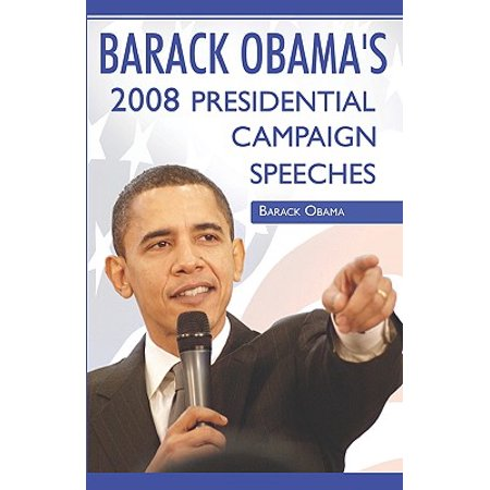 Obama Campaign Buttons - Barack Obama : 2008 Presidential Campaign Speeches by Barack Obama