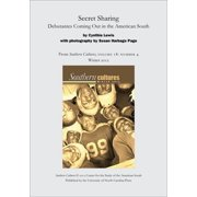 Secret Sharing: Debutantes Coming Out in the American South - eBook