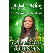 Magical Mayhem: To Prevent Open Minds (Paperback)