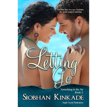 Something in the Air, Book 2: Letting Go - eBook