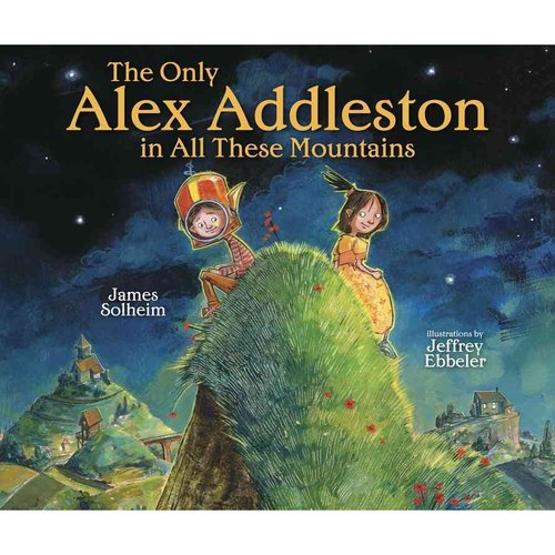 The Only Alex Addleston in All These Mountains