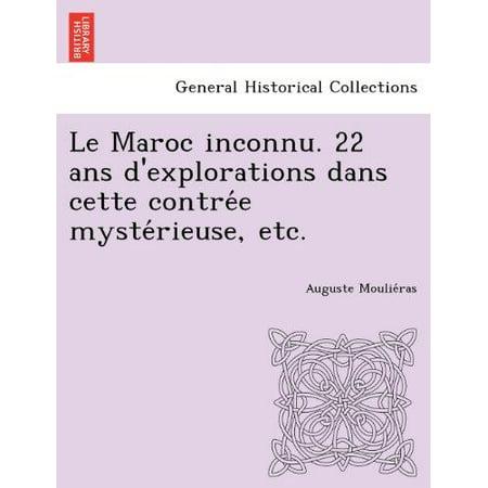 Le Maroc Inconnu. 22 ANS D'Explorations Dans Cette Contre E Myste Rieuse, Etc. - image 1 of 1