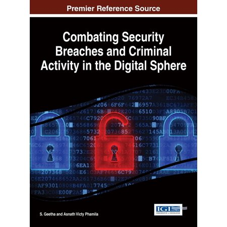 - Combating Security Breaches and Criminal Activity in the Digital Sphere - eBook