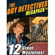 The Boy Detectives MEGAPACK ®: 12 Great Mysteries - eBook