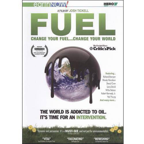 Fuel: Change Your Fuel... Change Your World