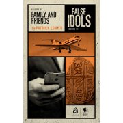 Family and Friends (False Idols Season 1 Episode 5) - eBook