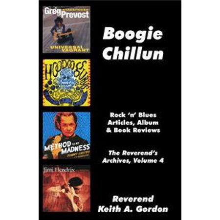 Boogie Chillun: The Reverend's Archives, Volume 4 - eBook