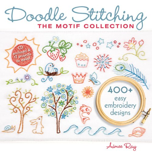Doodle Stitching: The Motif Collection: 400+ Easy Embroidery Designs - image 1 of 1