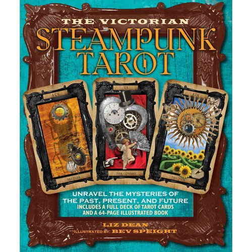 The Victorian Steampunk Tarot: Unravel the Mysteries of the Past, Present, and Future