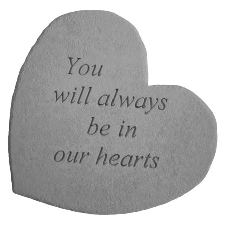 You Will Always Be In Our Hearts Heart Shaped Memorial Stone