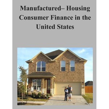 Manufactured  Housing Consumer Finance In The United States
