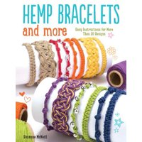 Hemp Bracelets and More : Easy Instructions for More Than 20 Designs