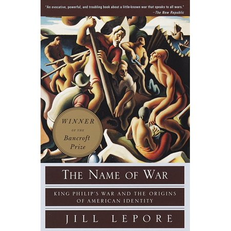 The Name of War : King Philip's War and the Origins of American Identity