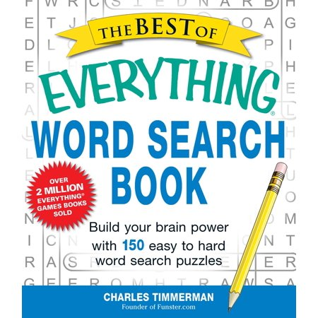 The Best of Everything Word Search Book : Build Your Brain Power with 150 Easy to Hard Word Search Puzzles - Word Search Halloween Easy