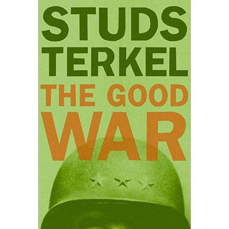 The Good War (Paperback)