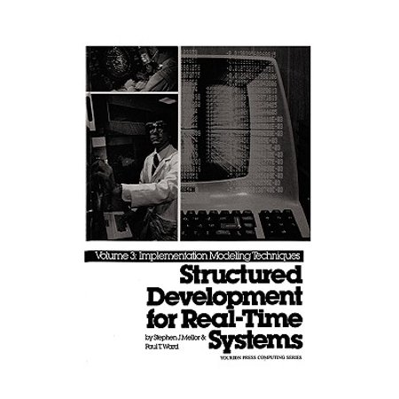 Structured Development for Real-Time Systems, Vol. III : Implementation Modeling