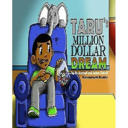 Tarus Million Dollar Dream