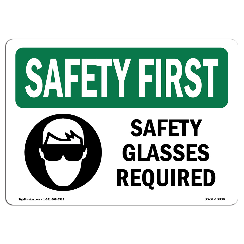 OSHA SAFETY FIRST Sign - Safety Glasses Required With Symbol | Choose from: Aluminum, Rigid Plastic or Vinyl Label Decal | Protect Your Business, Work Site, Warehouse & Shop Area | Made in the USA