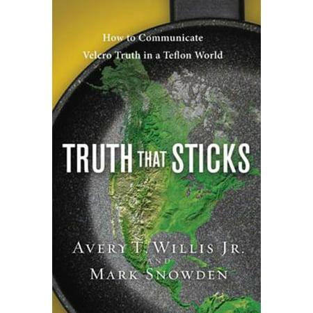 Truth That Sticks - eBook