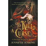 A Lingering Sea Novel: To Kill a Curse (Paperback)