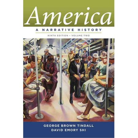 America  A Narrative History Chapters 17 34