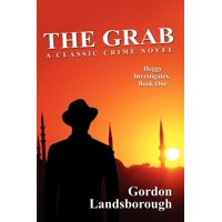 The Grab : A Classic Crime Novel: Heggy Investigates, Book One