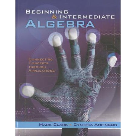 Beginning and Intermediate Algebra : Connecting Concepts Through