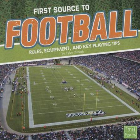 First Source To Football  Rules  Equipment  And Key Playing Tips