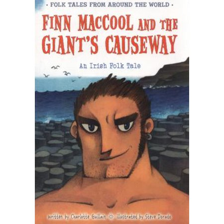 Finn Maccool And The Giants Causeway  An Irish Folk Tale  Folk Tales From Around The World   Paperback