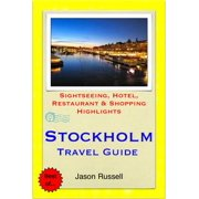 Stockholm, Sweden Travel Guide - Sightseeing, Hotel, Restaurant & Shopping Highlights (Illustrated) - eBook