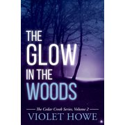 The Glow in the Woods - eBook