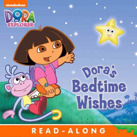 Dora's Bedtime Wishes Nickelodeon (Dora the Explorer) -