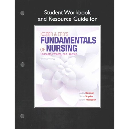 Student Workbook and Resource Guide for Kozier & Erb's Fundamentals of