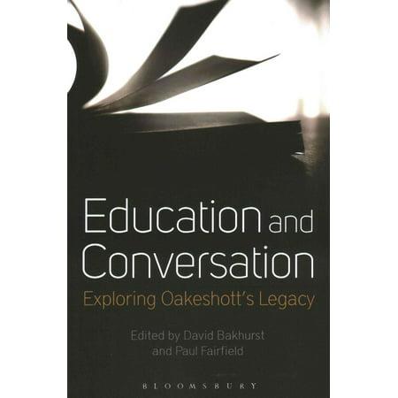 Education And Conversation  Exploring Oakeshotts Legacy