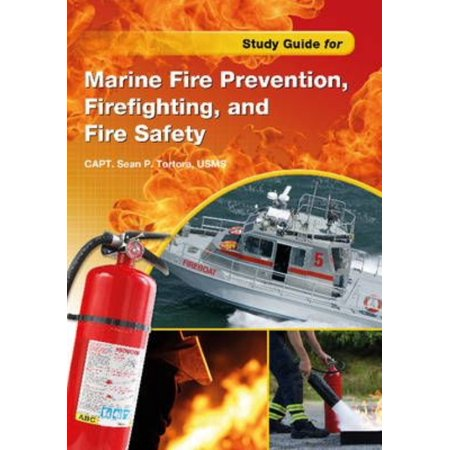 Marine Fire Prevention, Firefighting, and Fire Safety