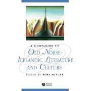 Blackwell Companions to Literature and Culture (Hardcover): A Companion to Old Norse-Icelandic Literature and Culture (Hardcover)