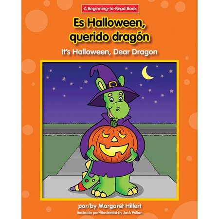 Dear Dragon Spanish/English (Beginning-To-Read): Es Halloween, Querido Dragon/It's Halloween, Dear Dragon (Paperback) - Esta Es Halloween