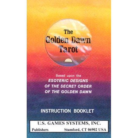 Golden Dawn Tarot Deck : Based Upon the Esoteric Designs of the Secret Order of the Golden (Best Chlorella Brand Based Upon General Review)