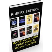 MAKE YOUR OWN FREE KINDLE BOOK COVERS - eBook
