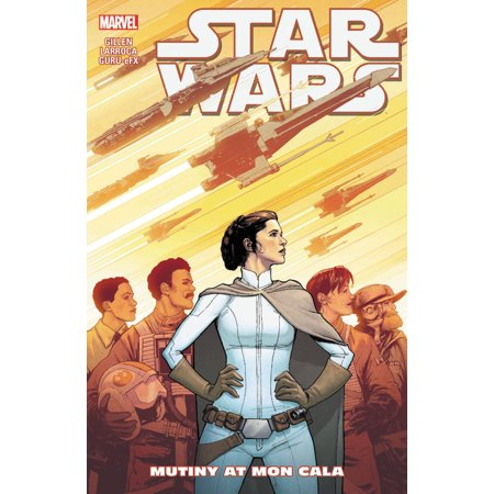 Star Wars Vol. 8: Mutiny at Mon Cala](star wars mont blanc)